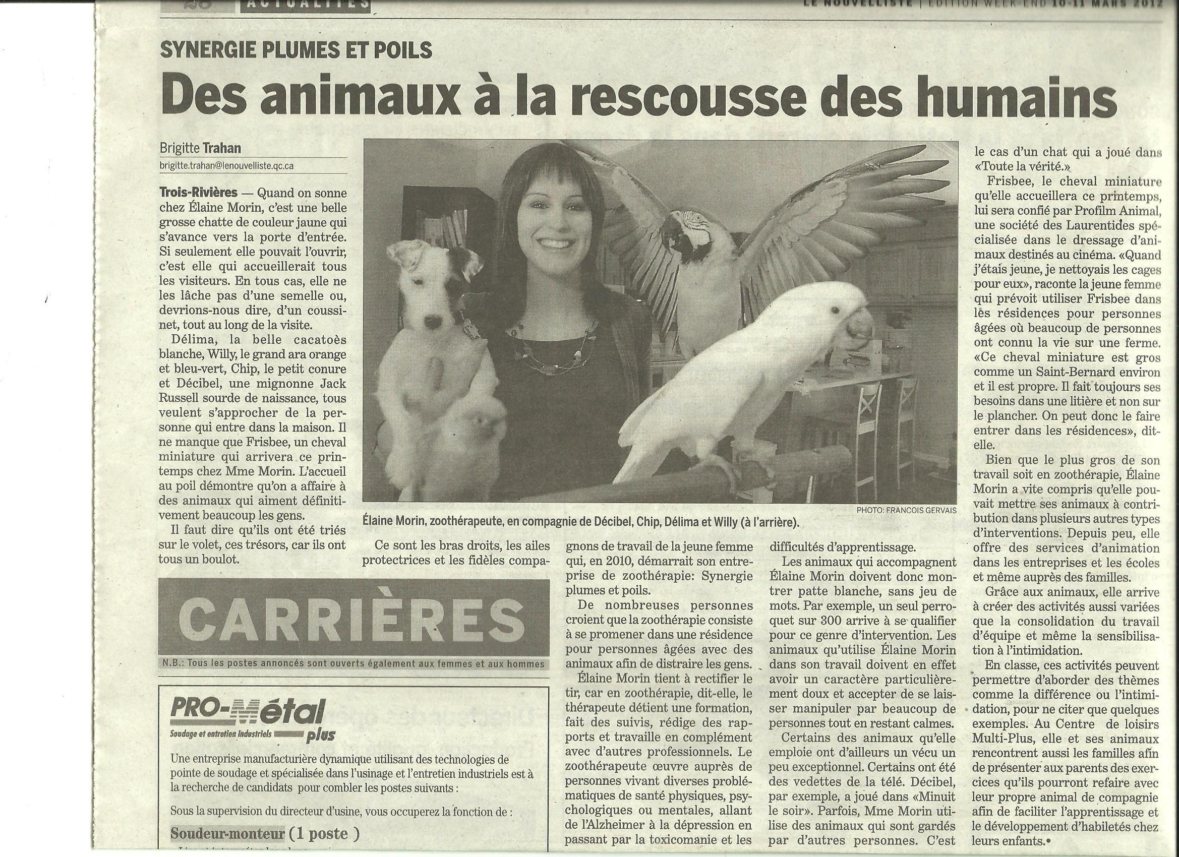 Des animaux à la rescousse des humains - Le Nouvelliste (10-11 mars 2012)